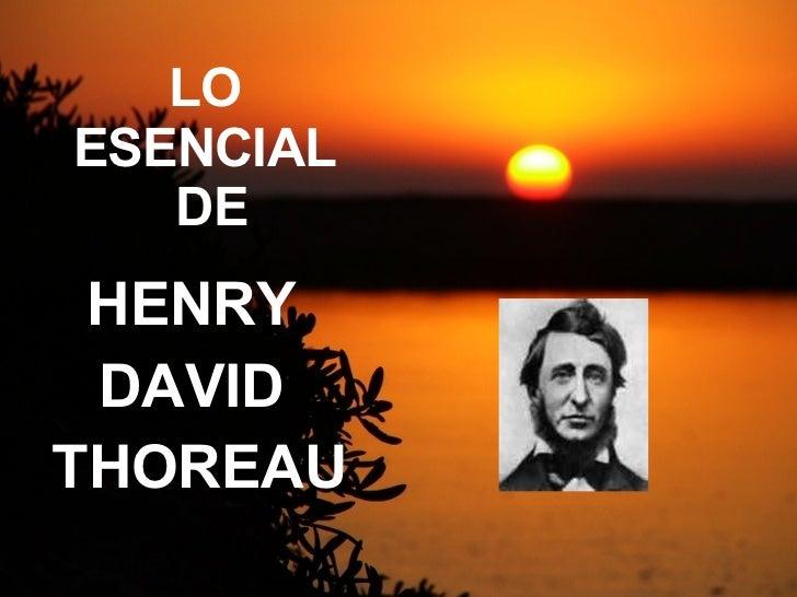 LO  ESENCIAL  DE HENRY  DAVID  THOREAU