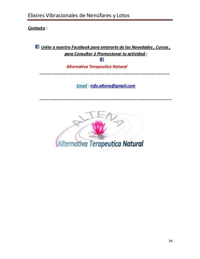 Elixires Vibracionales de Nenúfares y Lotos  Contacto :          Unite a nuestro Facebook para enterarte de las Novedades ...