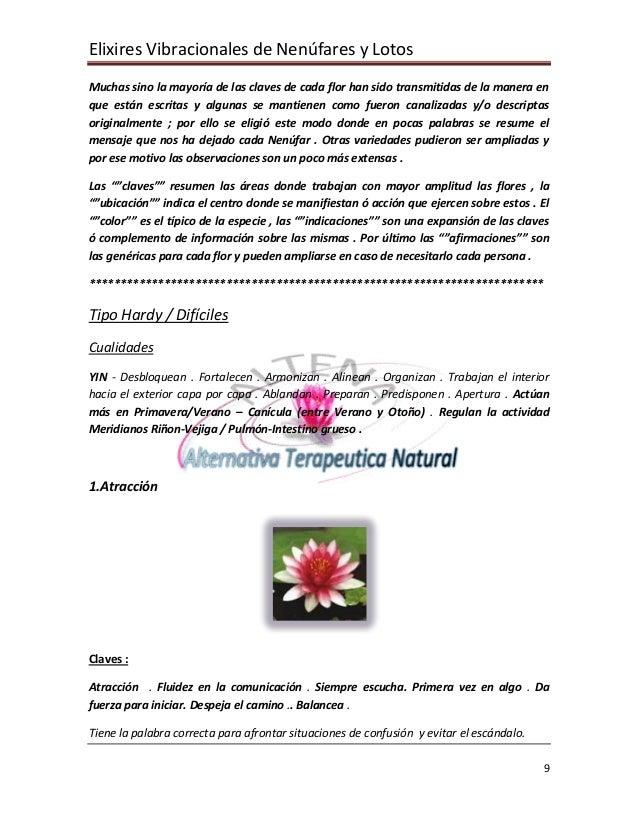 Elixires Vibracionales de Nenúfares y Lotos Muchas sino la mayoría de las claves de cada flor han sido transmitidas de la ...
