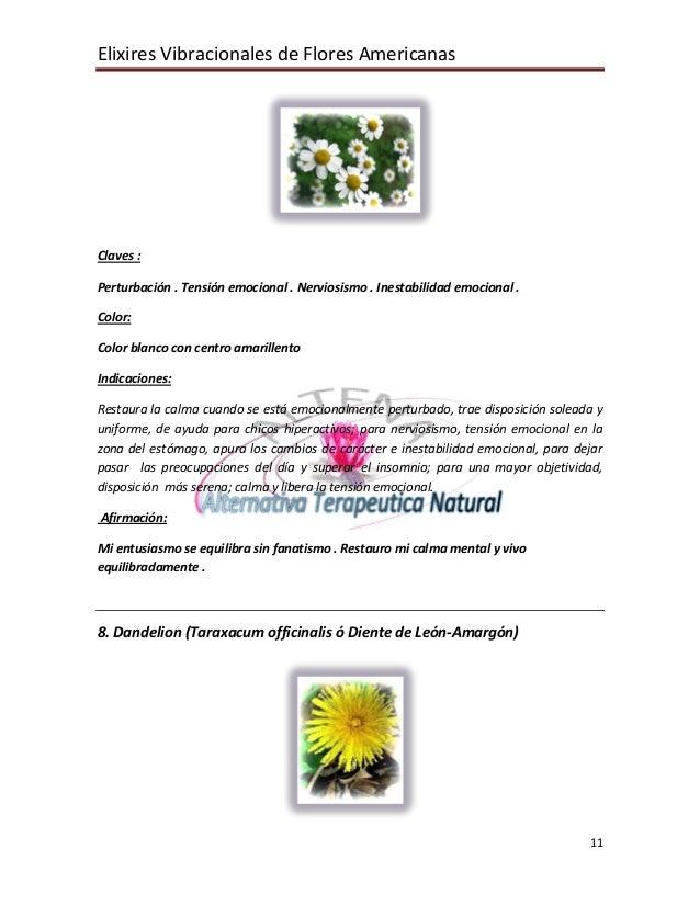 Elixires Vibracionales de Flores Americanas 11 Claves : Perturbación . Tensión emocional . Nerviosismo . Inestabilidad emo...
