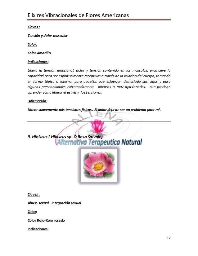 Elixires Vibracionales de Flores Americanas 12 Claves : Tensión y dolor muscular Color: Color Amarillo Indicaciones: Liber...