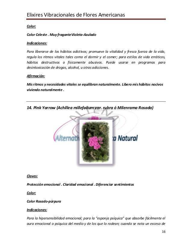 Elixires Vibracionales de Flores Americanas 16 Color: Color Celeste . Muy fraganteVioleta-Azulado Indicaciones: Para liber...