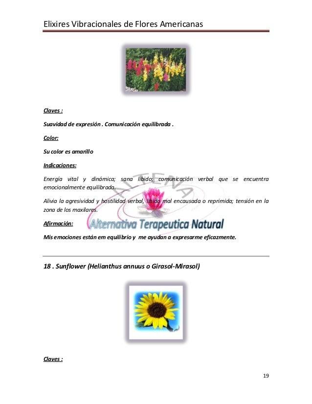 Elixires Vibracionales de Flores Americanas 19 Claves : Suavidad de expresión . Comunicación equilibrada . Color: Su color...