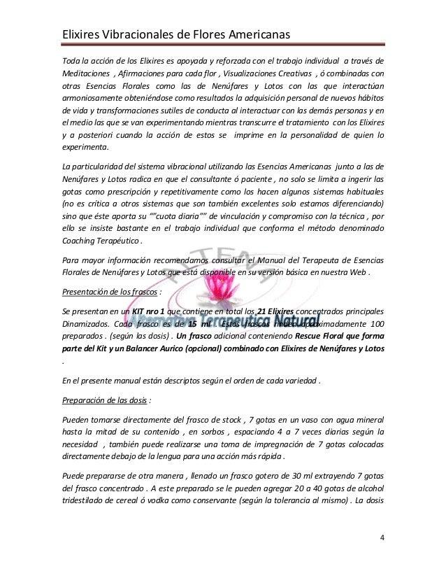 Elixires Vibracionales de Flores Americanas 4 Toda la acción de los Elixires es apoyada y reforzada con el trabajo individ...