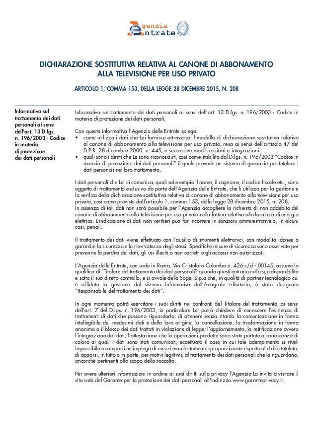 DICHIARAZIONE SOSTITUTIVA RELATIVA AL CANONE DI ABBONAMENTO ALLA TELEVISIONE PER USO PRIVATO ARTICOLO 1, COMMA 153, DELLA ...