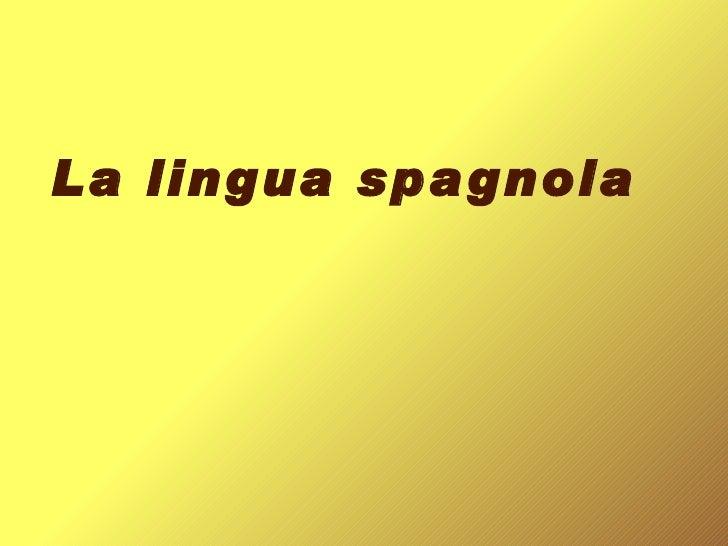 La lingua spagnola