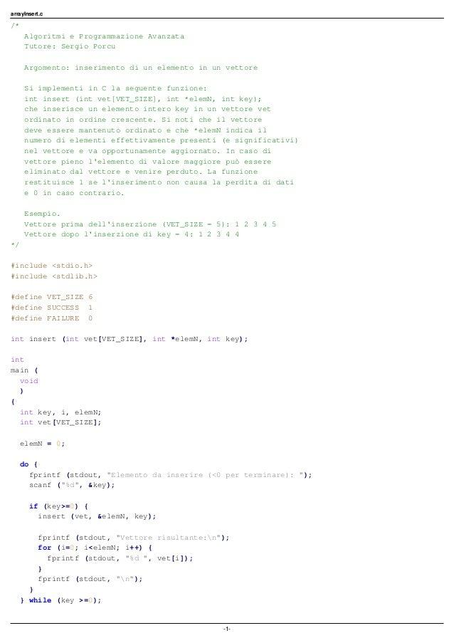 arrayInsert.c /* Algoritmi e Programmazione Avanzata Tutore: Sergio Porcu Argomento: inserimento di un elemento in un vett...