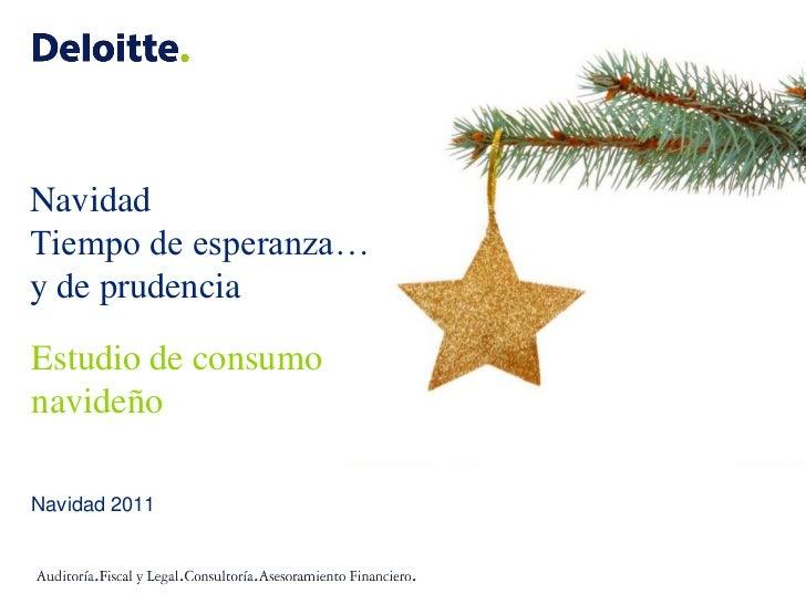 NavidadTiempo de esperanza…y de prudenciaEstudio de consumonavideñoNavidad 2011