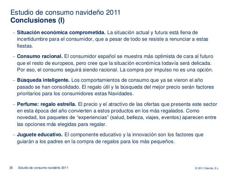 Estudio de consumo navideño 2011Conclusiones (I) ‒ Situación económica comprometida. La situación actual y futura está lle...