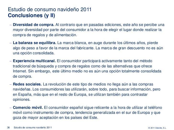 Estudio de consumo navideño 2011Conclusiones (y II) ‒ Diversidad de compra. Al contrario que en pasadas ediciones, este añ...