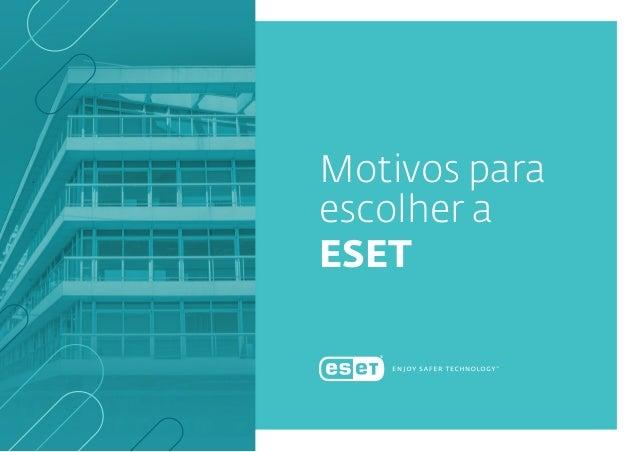 Motivos para escolher a ESET