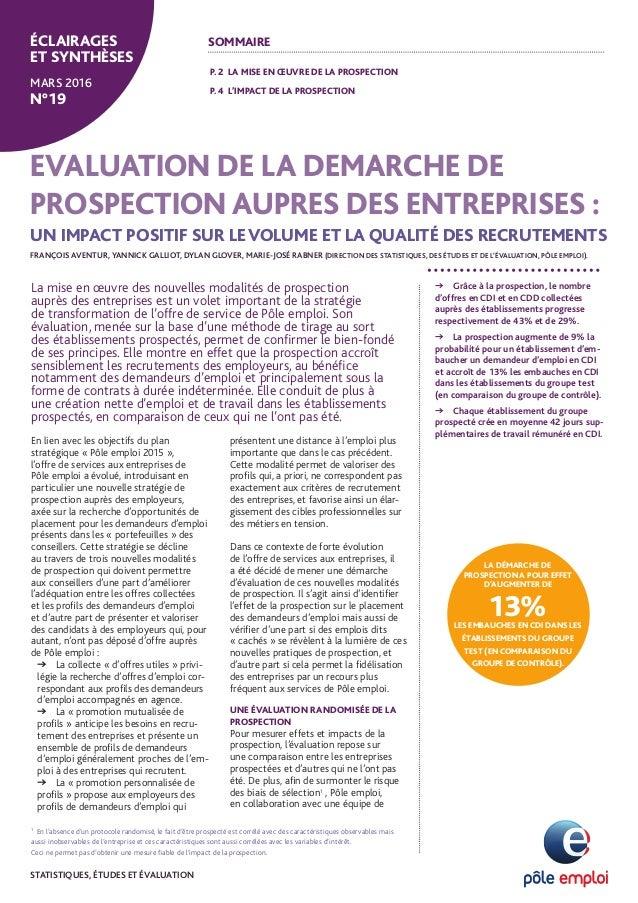 En lien avec les objectifs du plan stratégique « Pôle emploi 2015 », l'offre de services aux entreprises de Pôle emploi a ...