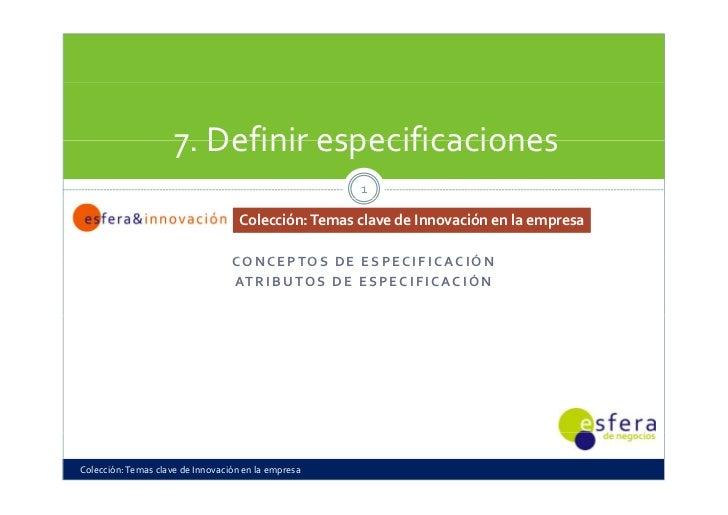 7.Definirespecificaciones                      7 Definirespecificaciones                                              ...