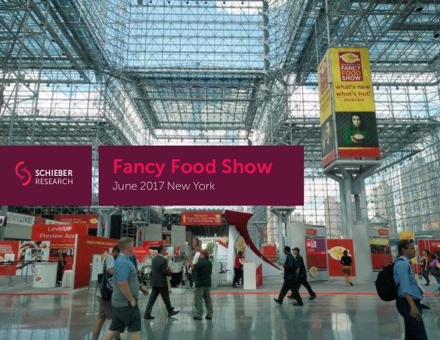 Fancy Food Show June 2017 New York SCHIEBER RESEARCH
