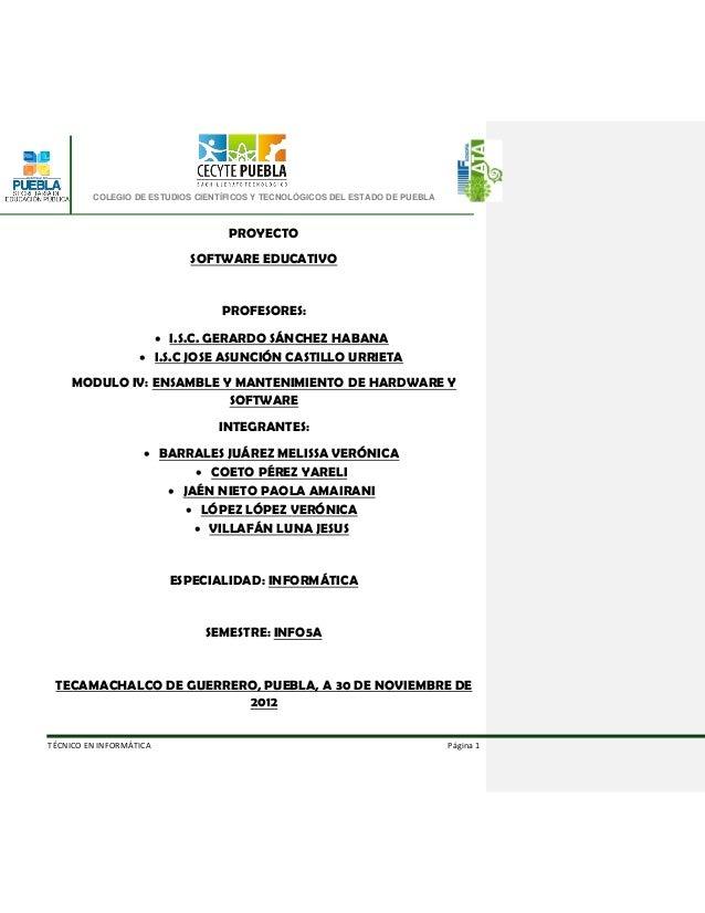 COLEGIO DE ESTUDIOS CIENTÍFICOS Y TECNOLÓGICOS DEL ESTADO DE PUEBLA                                   PROYECTO            ...