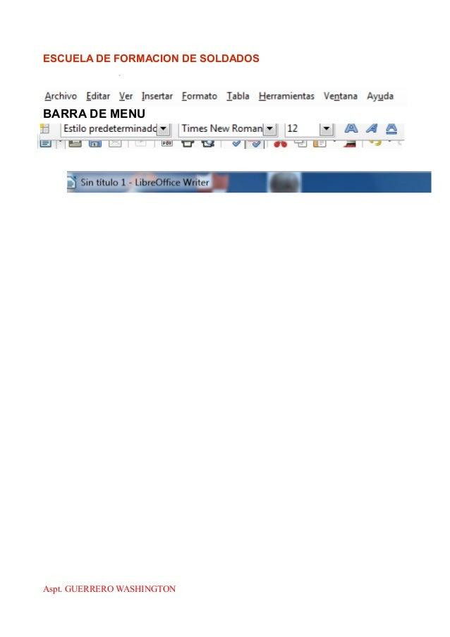 ESCUELA DE FORMACION DE SOLDADOS BARRA DE MENU Aspt. GUERRERO WASHINGTON
