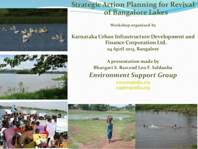 Strategic Action Planning for Revival of Bangalore Lakes Workshop organised by Karnataka Urban Infrastructure Development ...