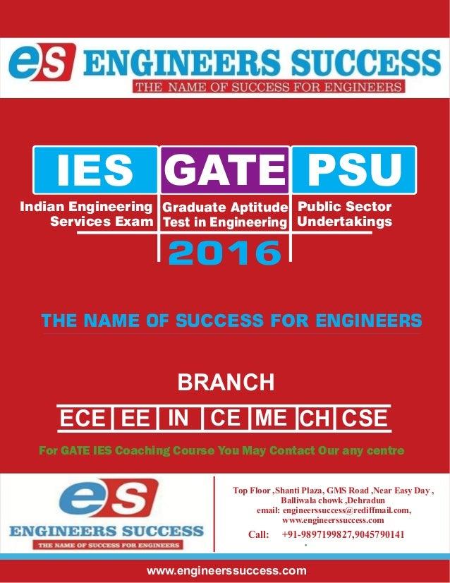 Delhi Best GATE IES PSU Coaching Institute E r' hn i C ig on s eee c BRANCH ECE EE CSEMCEE Indian Engineering Services Exa...