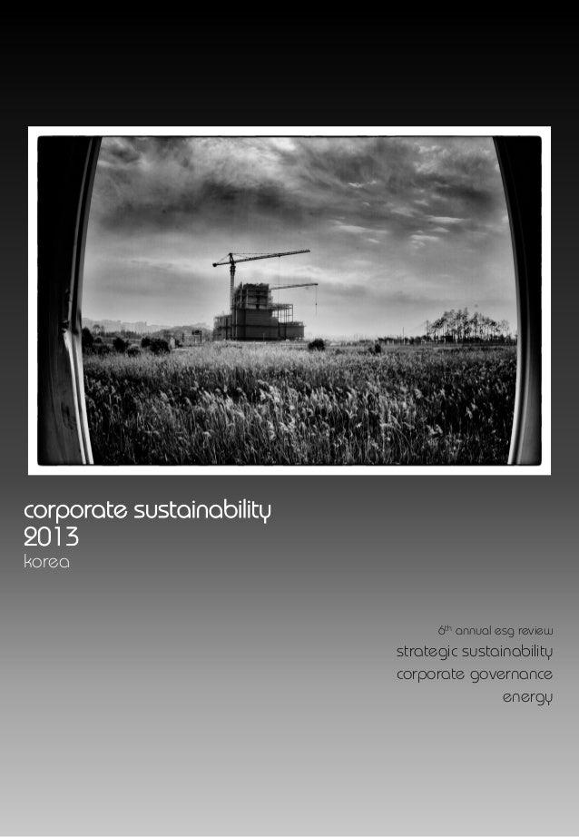 Corporate sustainability         korea 2013corporate sustainability2013korea                                 6th annual es...