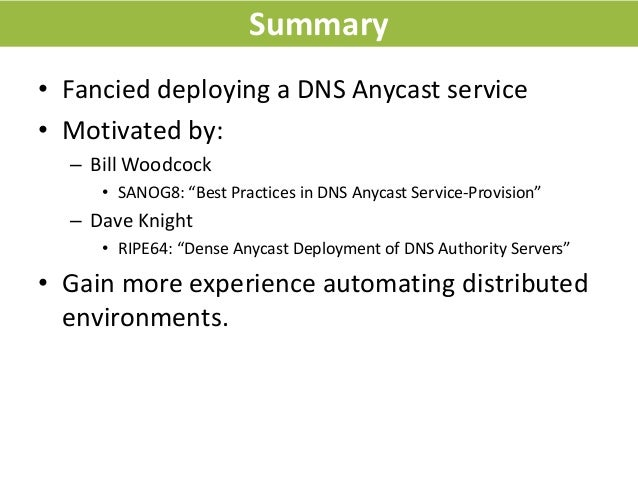 Anycast on a shoe string @ DNS OARC 2014 Spring Meeting Slide 3
