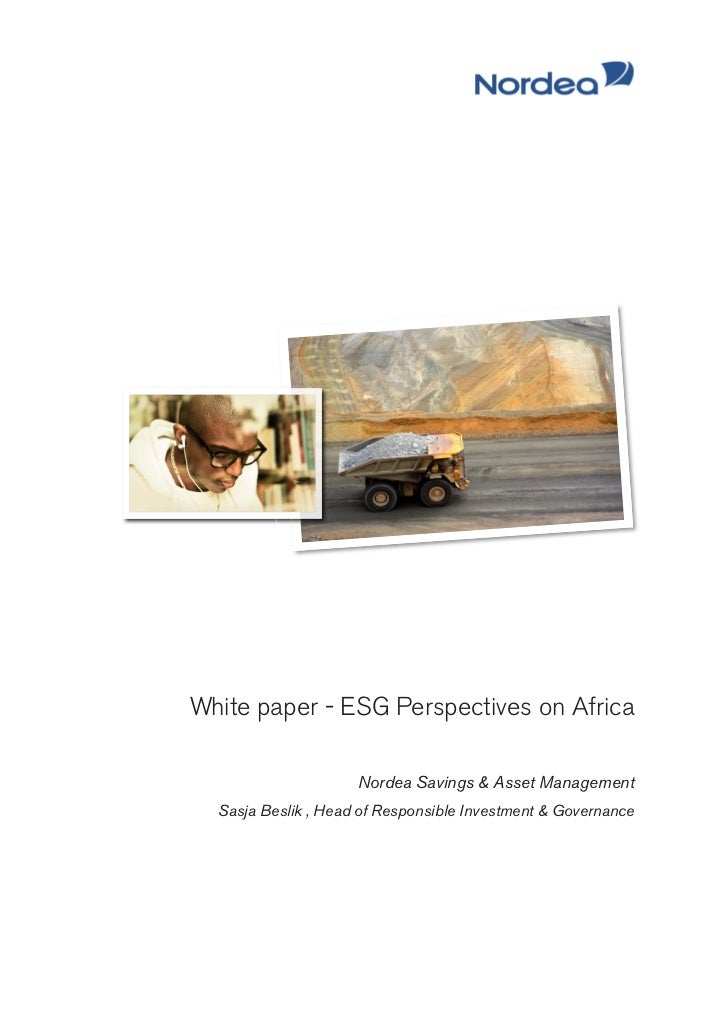 White paper - ESG Perspectives on Africa                     Nordea Savings & Asset Management  Sasja Beslik , Head of Res...