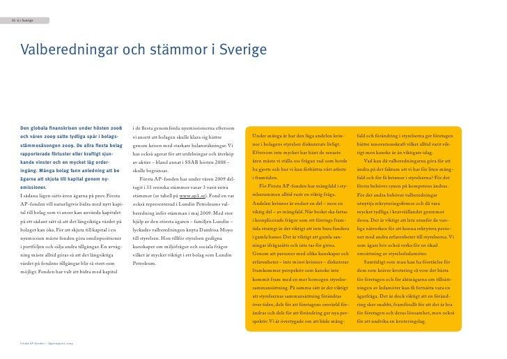 10 G i Sverige          Valberedningar och stämmor i Sverige         Den globala finanskrisen under hösten 2008           ...