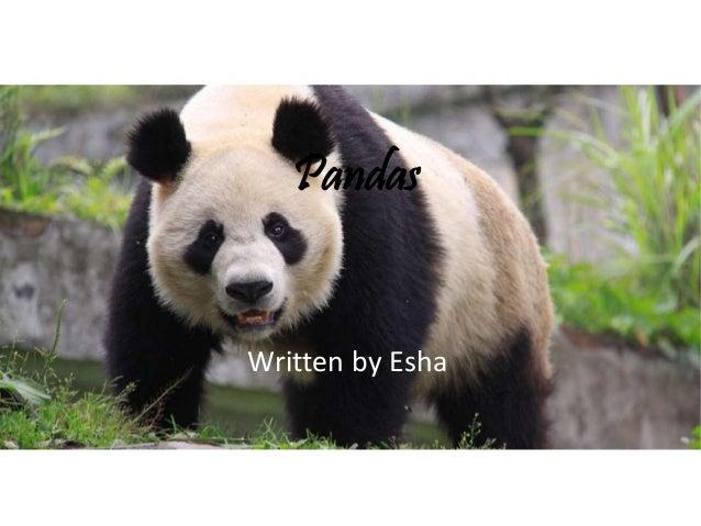 Pandas Written by Esha