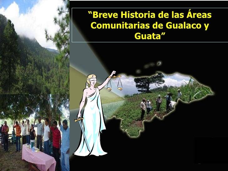 """"""" Breve Historia de las Áreas Comunitarias de Gualaco y Guata"""""""