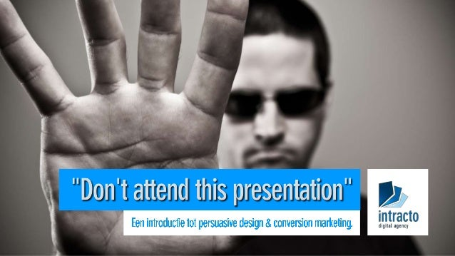 http://slideshare.net/dings/persuasive-web-design-how-to-separate-users-from-their-bad-behaviours