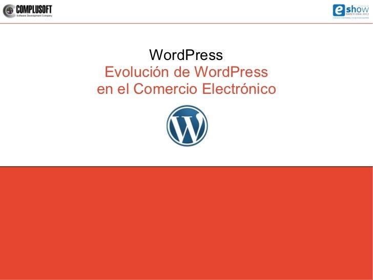 WordPress Evolución de WordPressen el Comercio Electrónico
