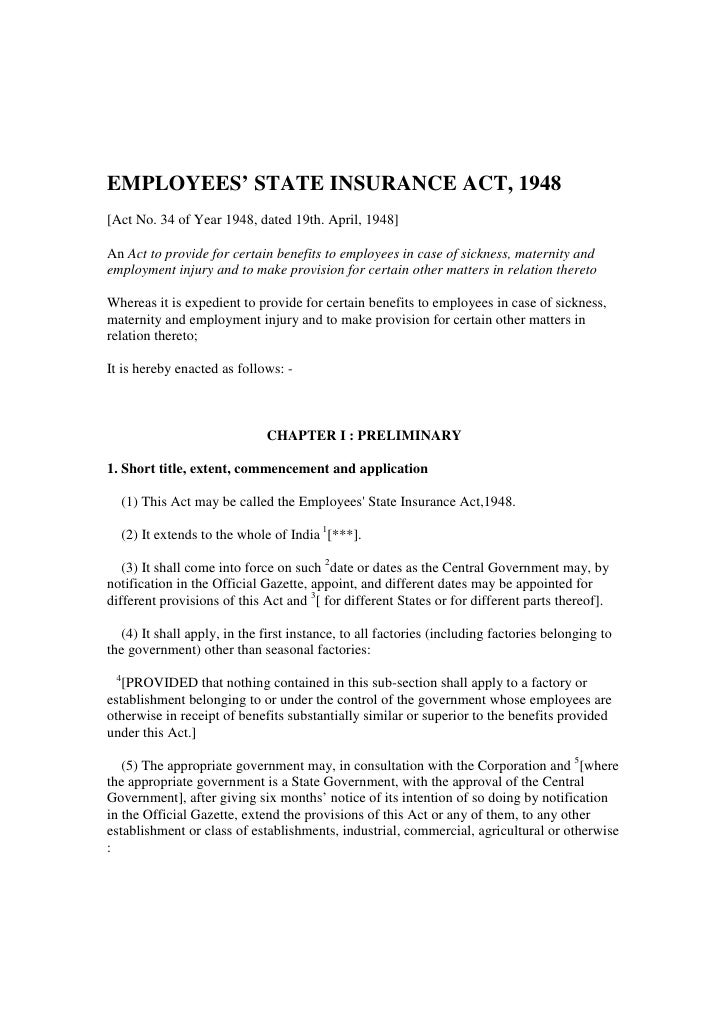 EMPLOYEES' STATE INSURANCE ACT, 1948[Act No. 34 of Year 1948, dated 19th. April, 1948]An Act to provide for certain benefi...