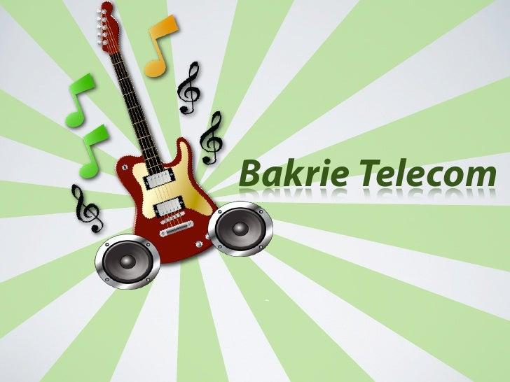 Bakrie Telecom    `