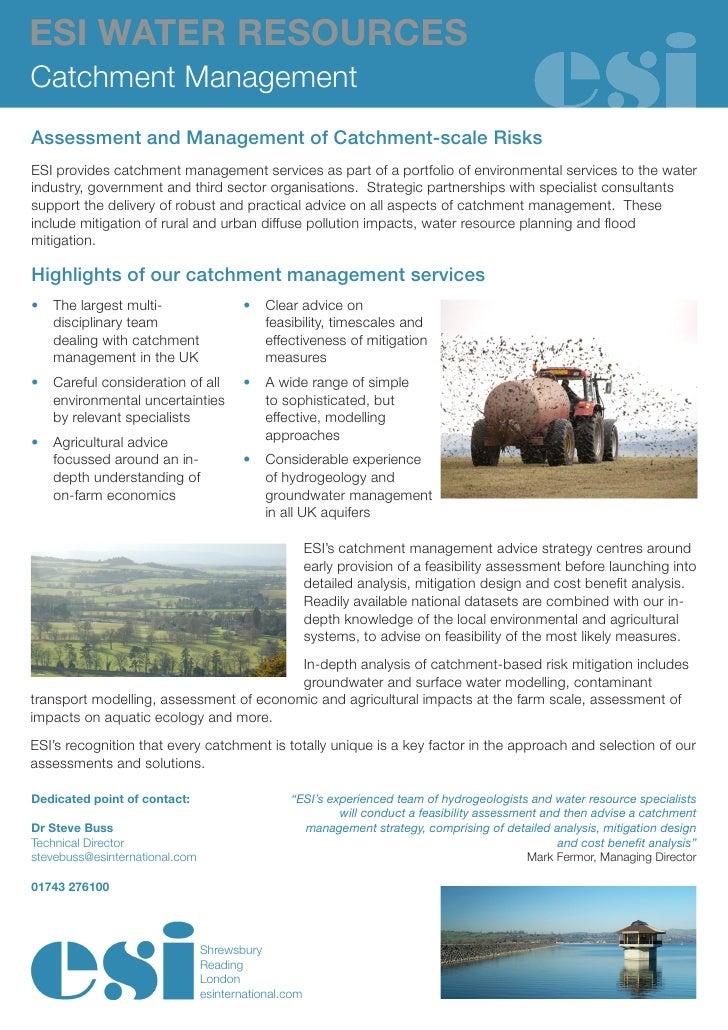 ESI WATER RESOURCESCatchment ManagementAssessment and Management of Catchment-scale RisksESI provides catchment management...