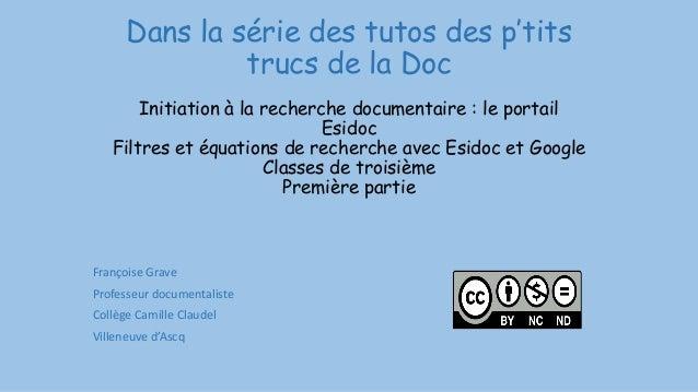 Dans la série des tutos des p'tits trucs de la Doc Initiation à la recherche documentaire : le portail Esidoc Filtres et é...