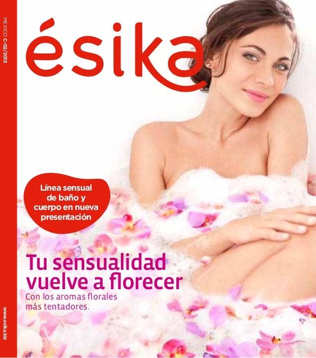 MEXICO C-02/2013                      Línea sensual                        de baño y                     cuerpo en nueva  ...