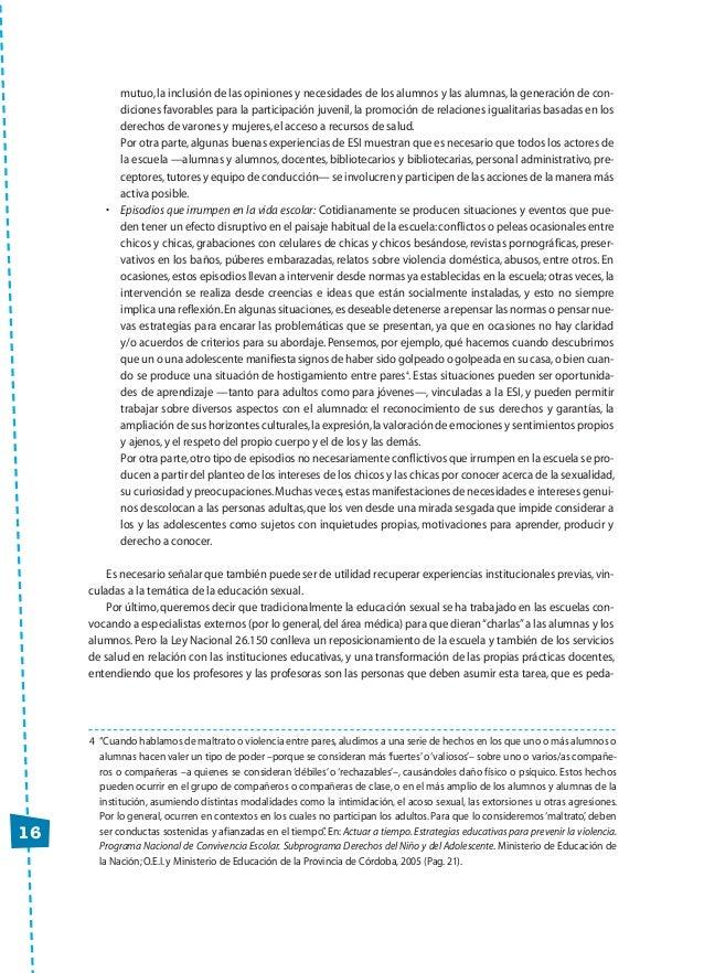 16 mutuo,la inclusión de las opiniones y necesidades de los alumnos y las alumnas,la generación de con- diciones favorable...