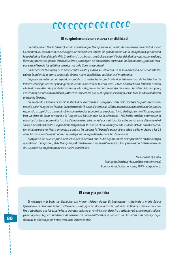 28 El surgimiento de una nueva sensibilidad La historiadora María Sáenz Quesada considera que Mariquita fue expresión de u...