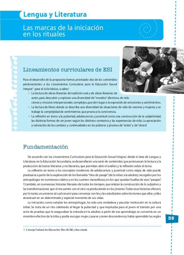 35 Las marcas de la iniciación en los rituales Lineamientos curriculares de ESI Para el desarrollo de la propuesta hemos p...