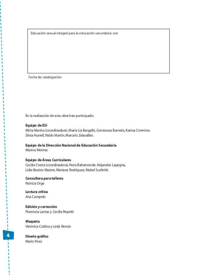 4 En la realización de esta obra han participado: Equipo de ESI Mirta Marina (coordinadora),María Lía Bargalló,Constanza B...