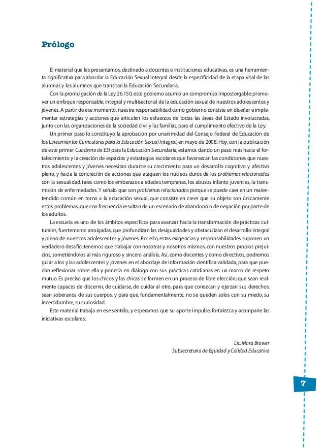 7 Prólogo El material que les presentamos,destinado a docentes e instituciones educativas,es una herramien- ta significati...