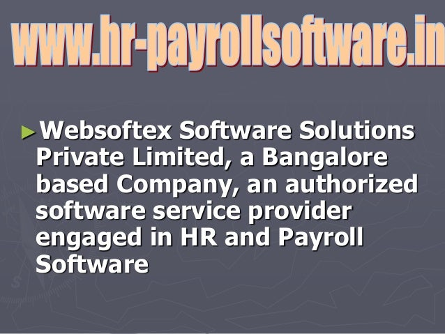 ►Websoftex Software Solutions Private Limited, a Bangalore based Company, an authorized software service provider engaged ...
