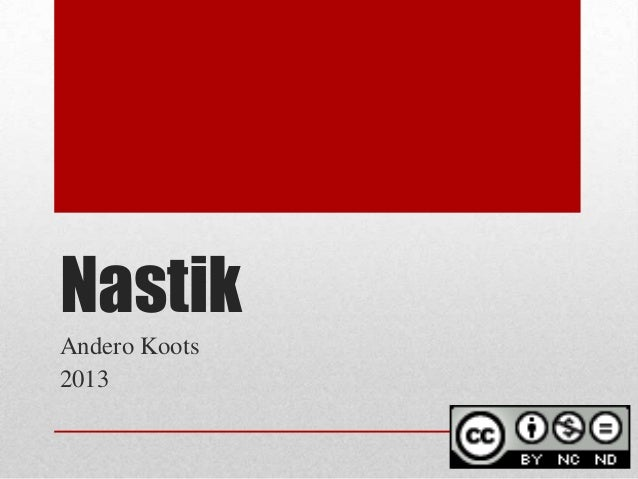 Nastik Andero Koots 2013