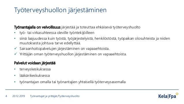 TYÖTERVEYSHUOLLON PALVELUT LOHJAN KAUPUNGIN TYÖNTEKIJÖILLE JA YRITYS-/YRITTÄJÄASIAKKAILLE 1.1.2020 ALKAEN: