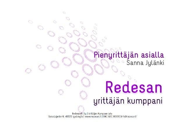 Pienyrittäjän asialla  Sanna Jylänki