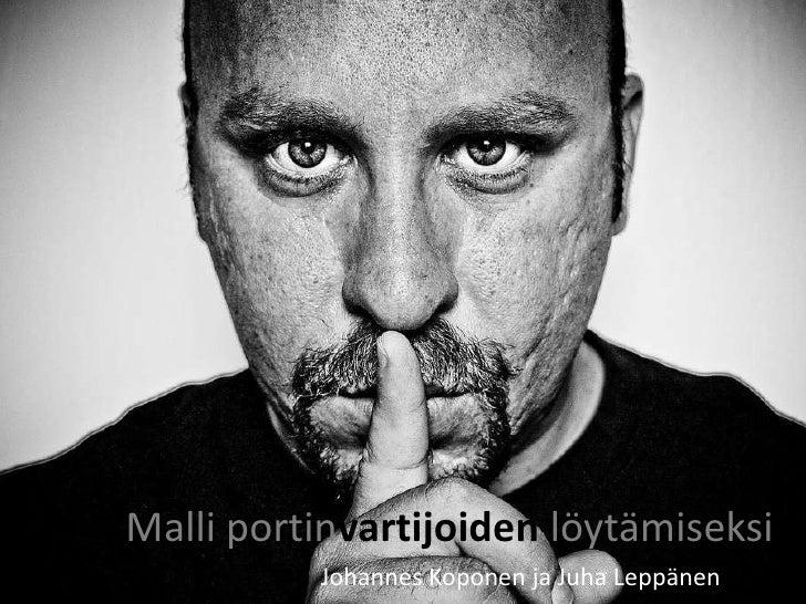 Malli portinvartijoiden löytämiseksi<br />Johannes Koponen ja Juha Leppänen<br />