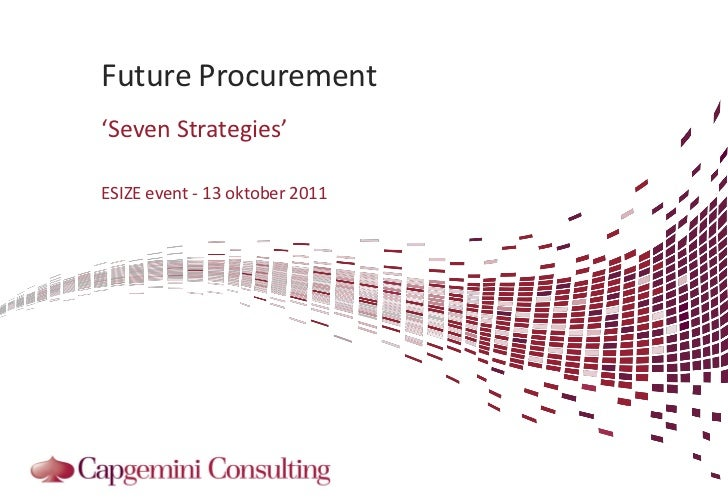 Future Procurement'Seven Strategies'ESIZE event - 13 oktober 2011