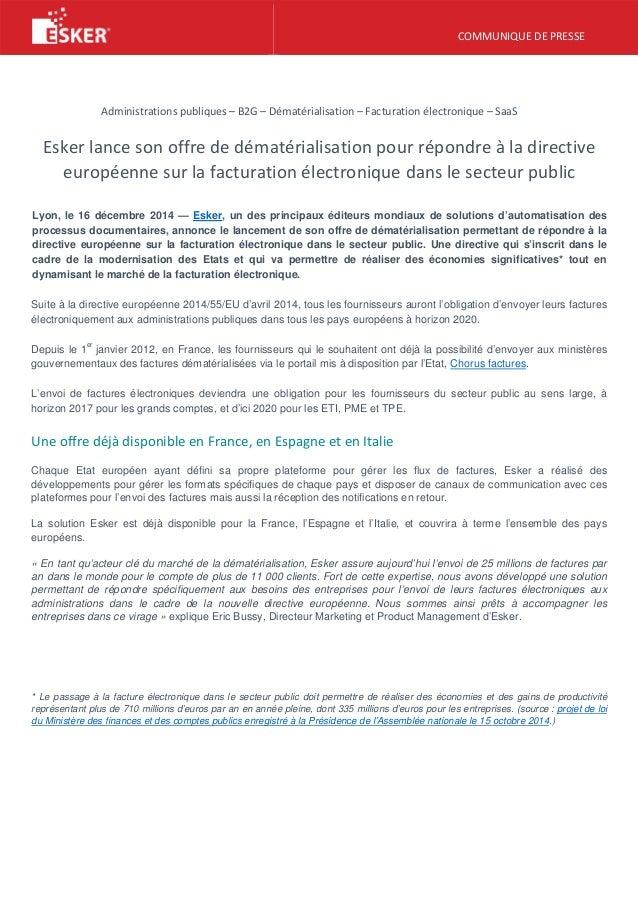 COMMUNIQUE DE PRESSE Administrations publiques – B2G – Dématérialisation – Facturation électronique – SaaS Esker lance son...