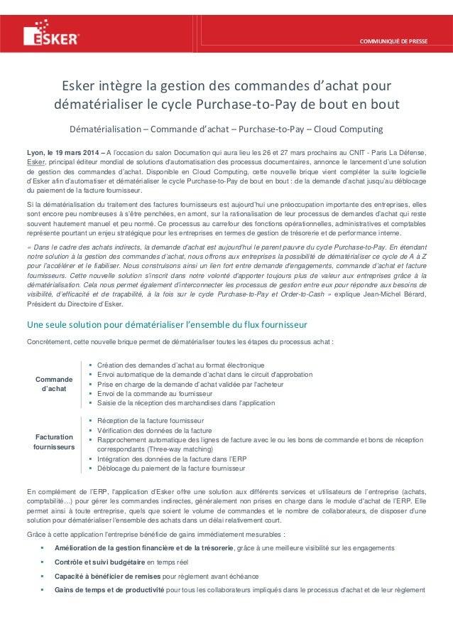 COMMUNIQUÉ DE PRESSE Esker intègre la gestion des commandes d'achat pour dématérialiser le cycle Purchase-to-Pay de bout e...