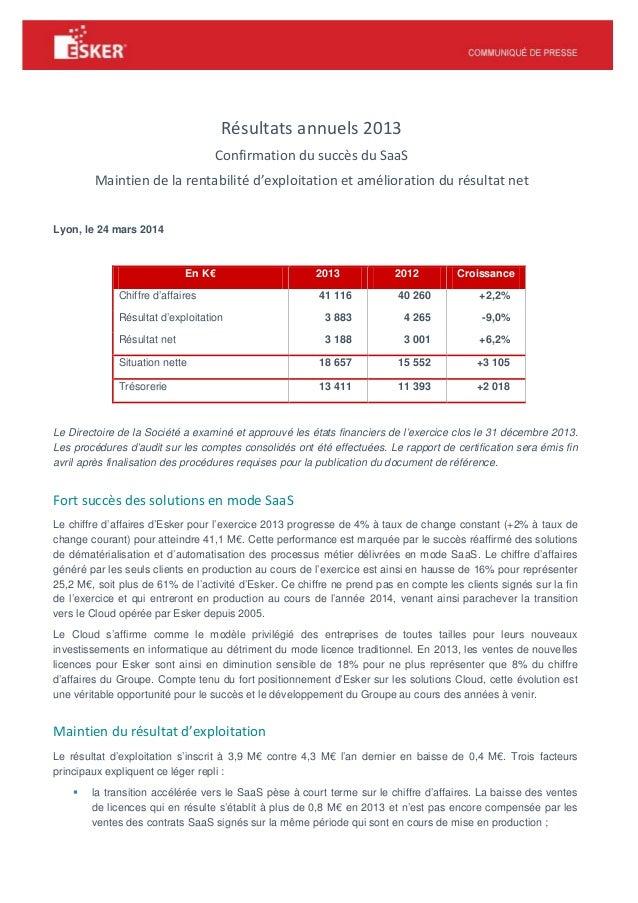 Résultats annuels 2013 Confirmation du succès du SaaS Maintien de la rentabilité d'exploitation et amélioration du résulta...