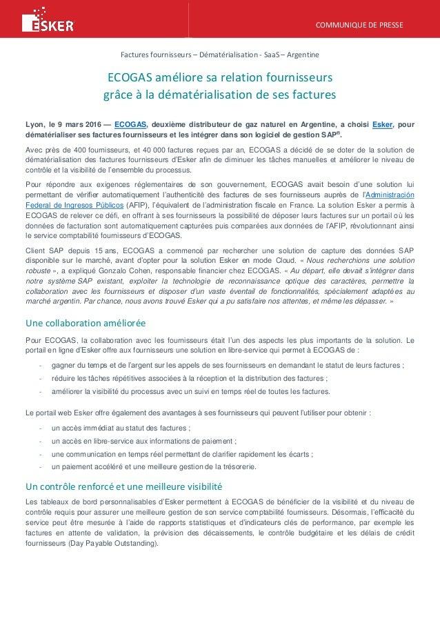 COMMUNIQUE DE PRESSE Factures fournisseurs – Dématérialisation - SaaS –  Argentine ECOGAS améliore sa relation fournisseurs ... 0d4dfbbba8fb
